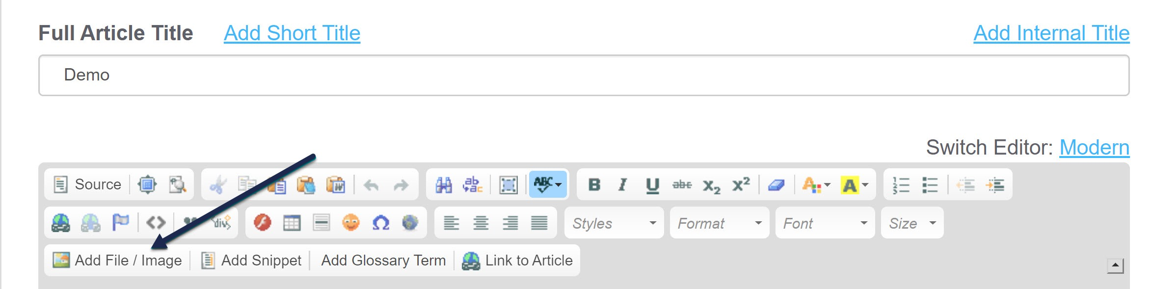 Screenshot showing the Legacy Editor with a callout to the Add File / Image button