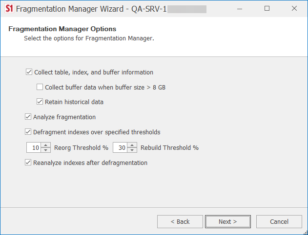 SentryOne Fragmentation Manager Wizard Options