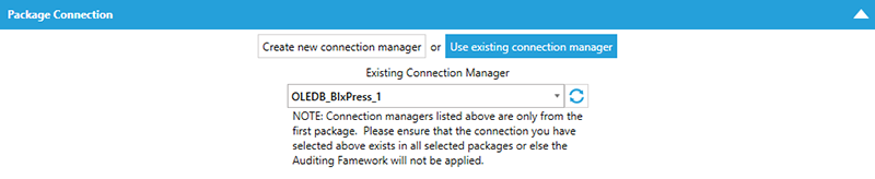 BI xPress Auditing Framework Workbench Package Connection Use existing connection