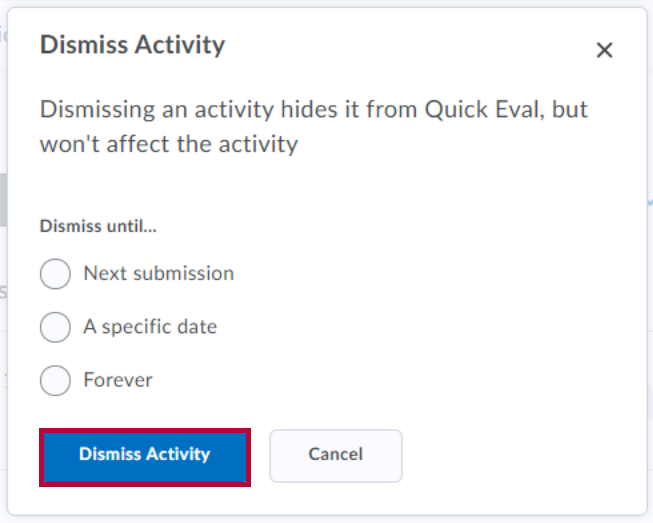 Identifies Dismiss Activity button