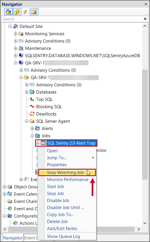 SentryOne Navgiator Pane Stop Watching SQL Server Agent Job