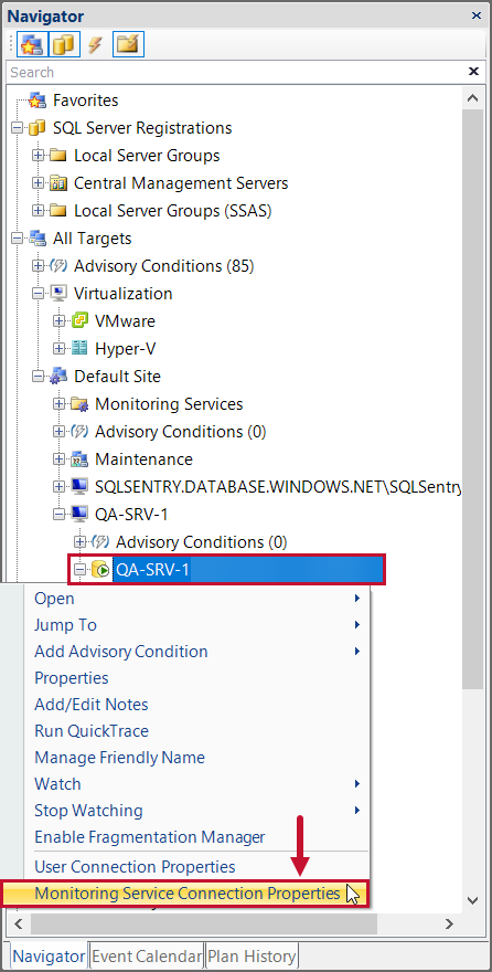 SentryOne select Monitoring Service Connection Properties in the Navigator