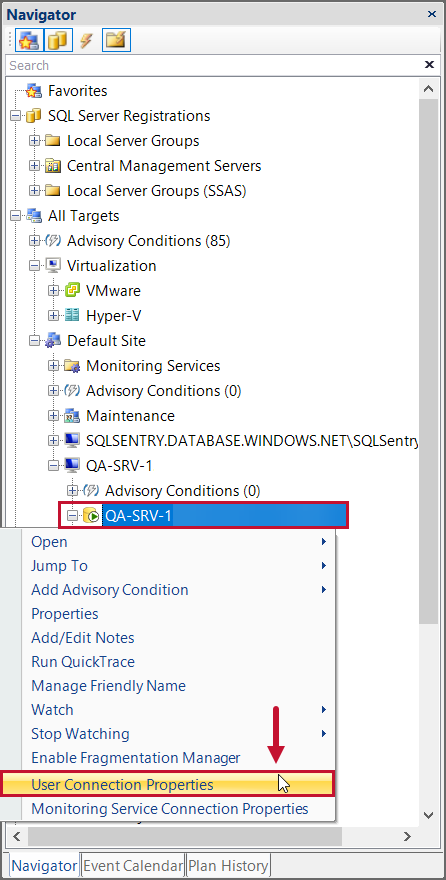 SentryOne select User Connection Properites in the Navigator