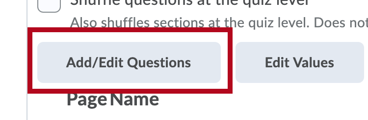 Indicates Add/Edit Questions