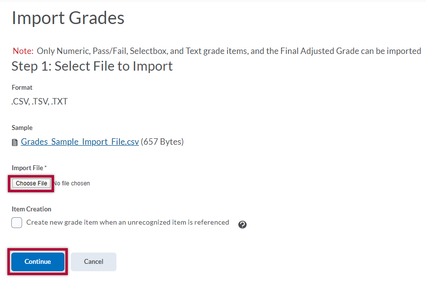 Displays Step 1 of Import Grades with Choose File and Continue buttons indicated
