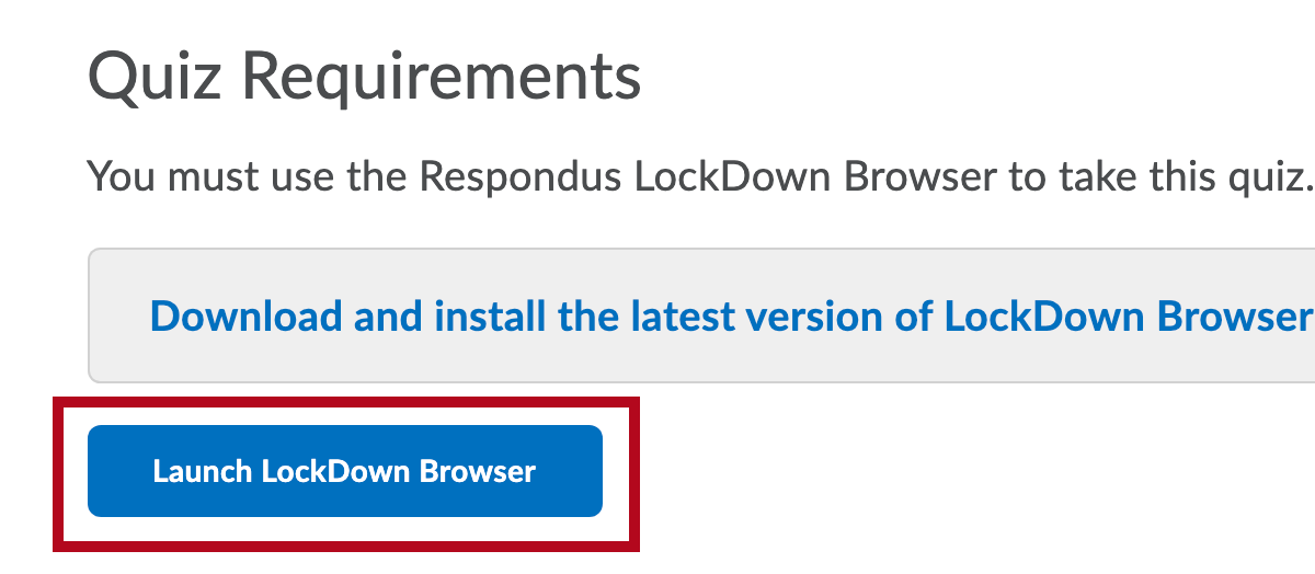 Identifies Launch LockDown Browser