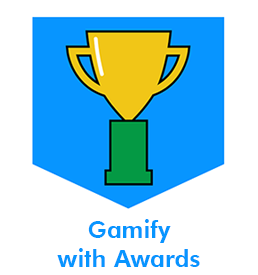 Gamify with Awards