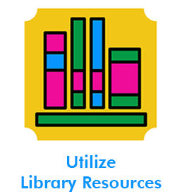 Utilize Library Resources