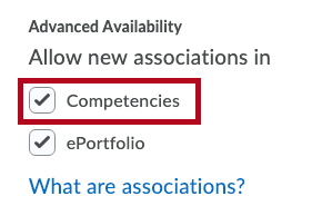 Advanced Availability dropdown. Leave the competencies option checked.