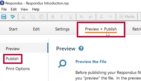 Displays the Preview + Publish tab option.