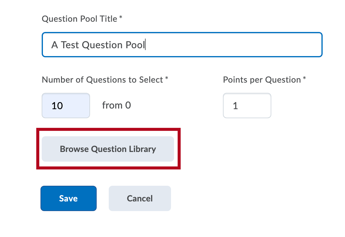 Identifies Question Pool fields and Browse Question Library button