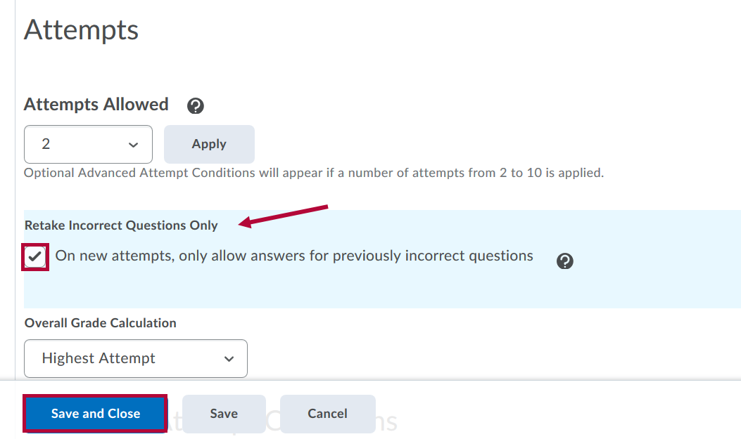 Attempts settings with Retake Incorrect Questions Only Indicated and checkbox idenitified.