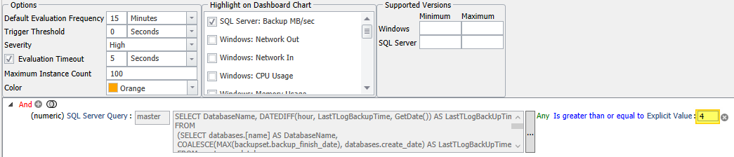 Database Backup Log SLA Breached condition options screen showing the 4 highlighted in the explicit vale for evaluation