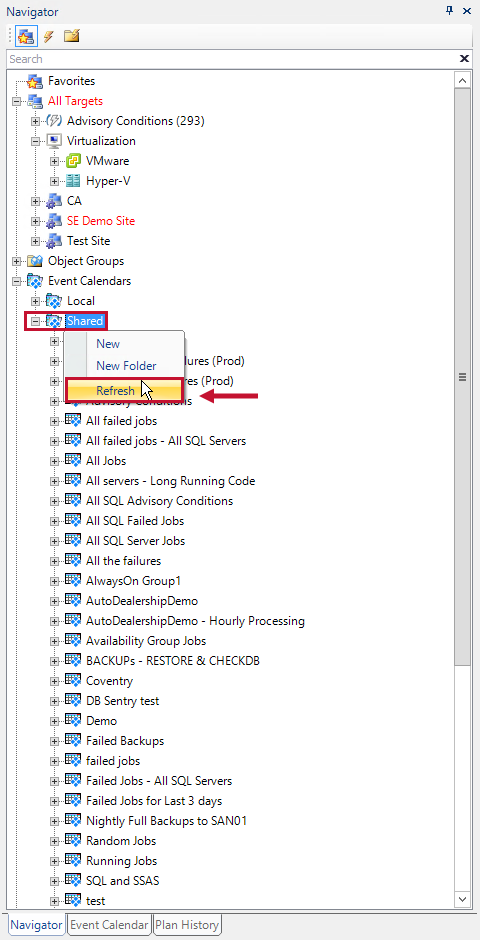 SQL Sentry Navigator Pane with the Event Calendars folder expanded, and the Shared Refresh context menu option highlighted.