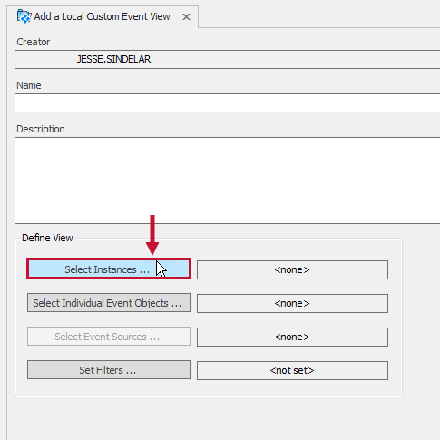 Add a Local Custom Event View tab with the Select Instances button highlighted.